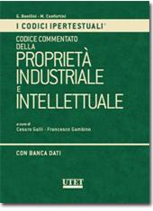 Codice Commentato Della Proprieta Industriale E Intellettuale