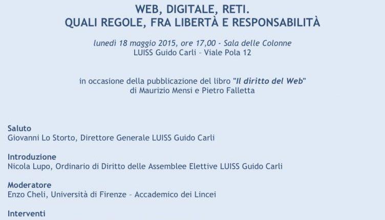 Web, Digitale, Reti. Quali Regole Fra Libertà E Responsabilità