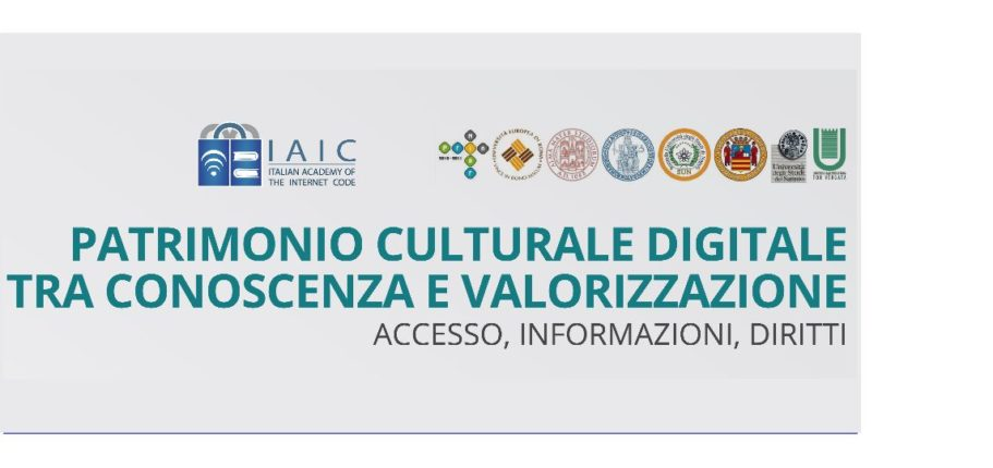 """""""Patrimonio Culturale Digitale. Tra Conoscenza E Valorizzazione"""", Report, Audio E Video Del Convegno Del 2 Luglio"""
