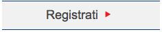 Registrati Button