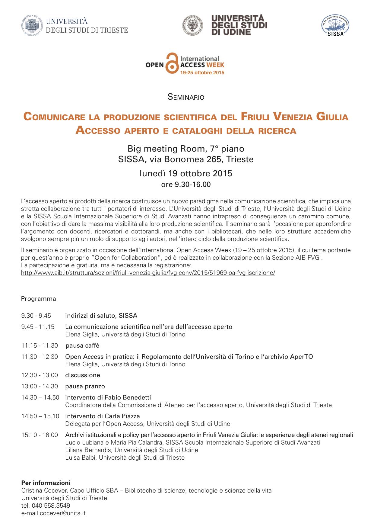 Comunicare la produzione scientifica del FVG. Accesso aperto e cataloghi della ricerca - Trieste, 19 ottobre 2015
