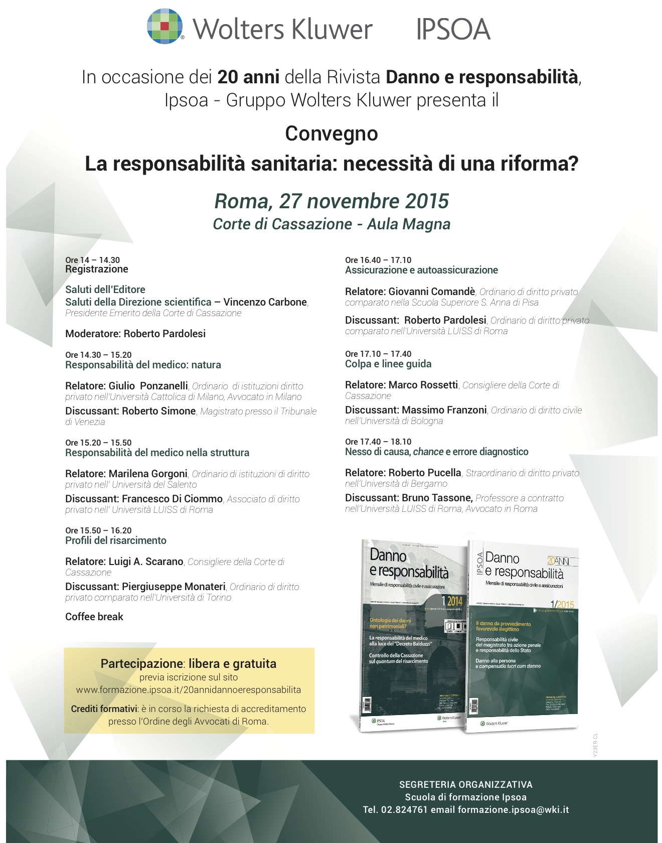 La responsabilità sanitaria- necessità di una riforma - Roma, 27 novembre 2015