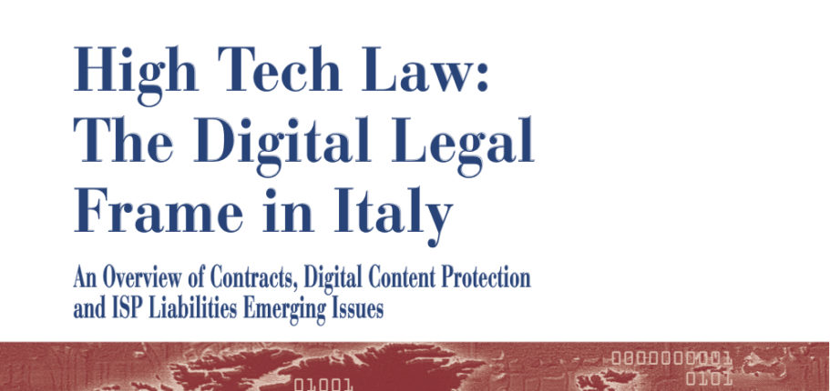 """High Tech Law: The Digital Legal Frame In Italy"" – Emilio Tosi / Capitolo 1"