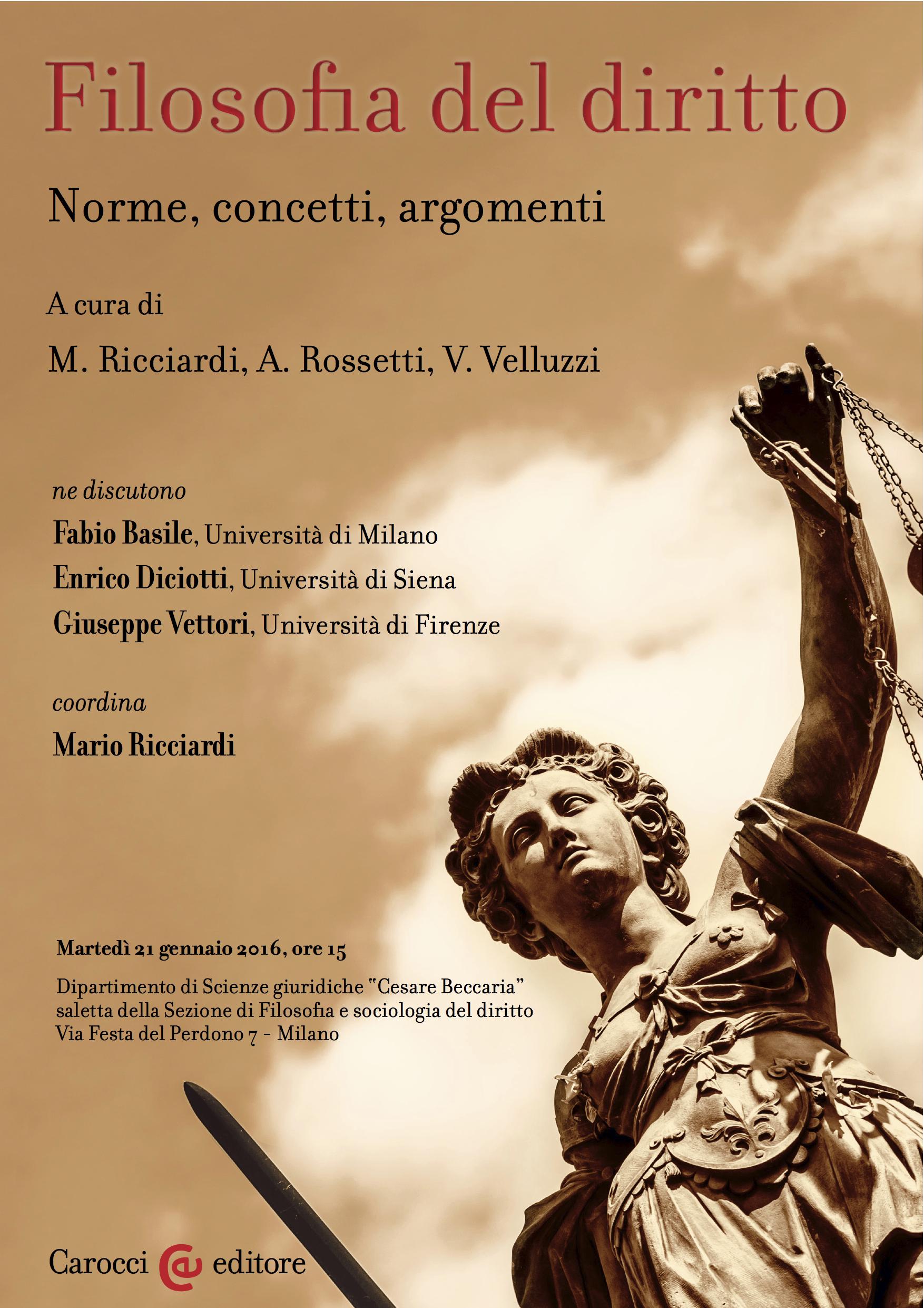 Folosofia del diritto. Norme, concetti, argomenti - Milano, 21 gennaio 2016