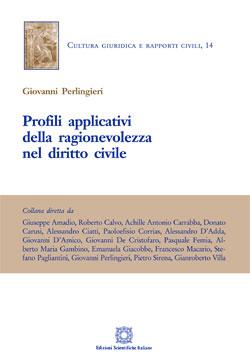 Profili Applicativi Della Ragionevolezza Nel Diritto Civile - Giovanni Perlingieri